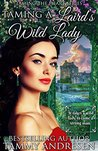 Taming a Laird's Wild Lady by Tammy Andresen