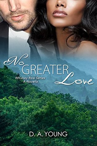 No Greater Love (Men of Whiskey Row #5)