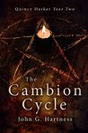 The Cambion Cycle: Quincy Harker Year Two (Quincy Harker, Demon Hunter #5-8)