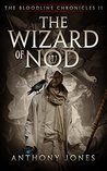 The Wizard of Nod (The Bloodline Chronicles, #2)