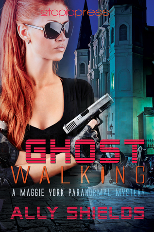 Ghost Walking by Ally Shields