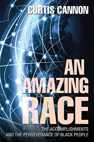 An Amazing Race: The Accomplishments and the Perseverance of Black People