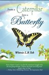 From a Caterpillar Into a Butterfly