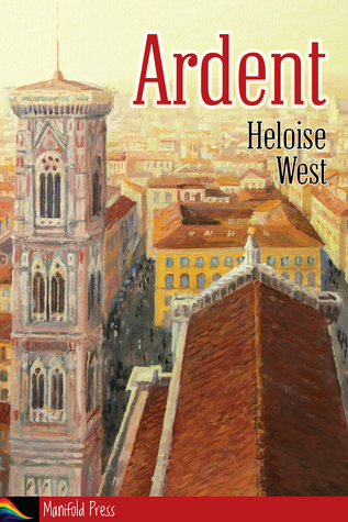 Ardent by Heloise West