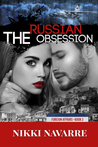 The Russian Obsession (Foreign Affairs, #3)