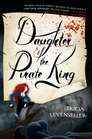 Series Review: Daughter of the Pirate King by Tricia Levenselle