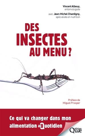 Des insectes au menu? Ce qui va changer dans mon alimentation au quotidien