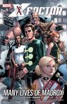 X-Factor, Vol. 3: Many Lives of Madrox