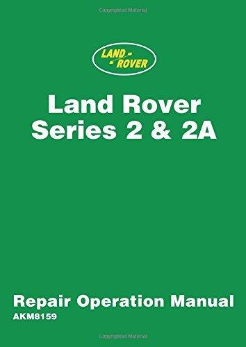 Land Rover Series 2 & 2A Repair Operation Manual