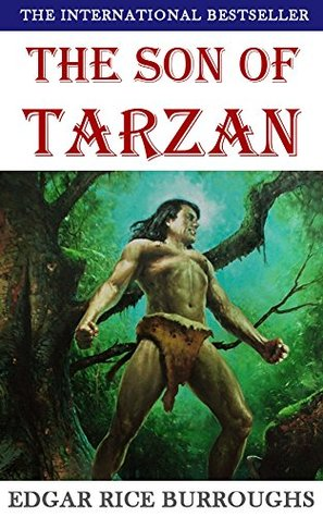 The Son of Tarzan (Illustrated): with free audiobook download (The Legend of Tarzan 3)