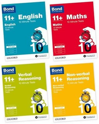 Bond 11+: English, Maths, Non-verbal Reasoning, Verbal Reasoning: 10 Minute Tests: 10-11 years Bundle
