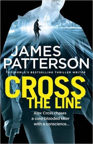 Cross the Line: (Alex Cross #24)