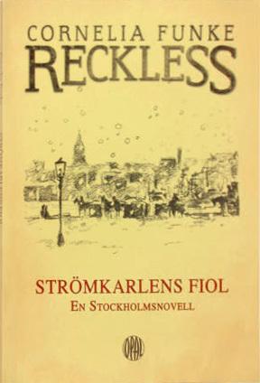 Reckless - Strömkarlens fiol