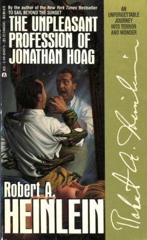 The Unpleasant Profession of Jonathan Hoag by Robert A. Heinlein