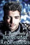 Immortal Redeemers Box Set (Immortal Redeemers, #1 - #3)
