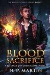 Blood Sacrifice (Sorcerer's Creed #1)