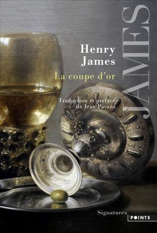 La coupe d'or by Henry James