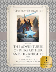 The Adventures of King Arthur and His Knights