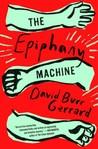 The Epiphany Machine by David Burr Gerrard