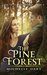 The Pine Forest (The Iridescent Realm, #2)
