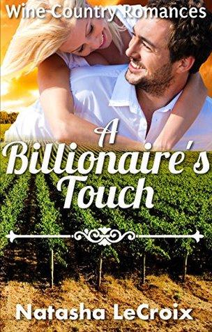 A Billionaire's Touch FB2 MOBI EPUB por Natasha LeCroix -