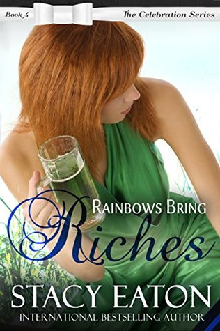 Rainbows Bring Riches (Celebration, #4)