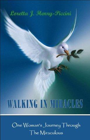 WALKING IN MIRACLES