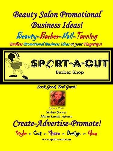 Beauty Salon Promotional Business Ideas!: Beauty Salon Promotional Business Ideas!