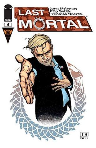 Last Mortal #4 (of 4)