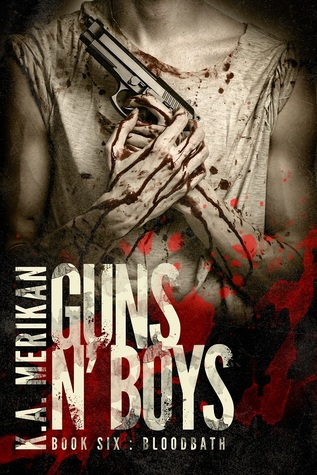 Guns n' Boys: Bloodbath (Guns n' Boys, #6)