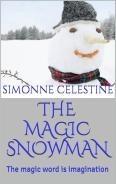 The Magic Snowman - The Magic Word is Imagination