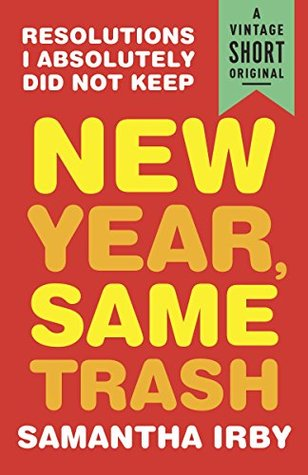 New Year, Same Trash: Resolutions I Absolutely Did Not Keep (A Vintage Short Original)