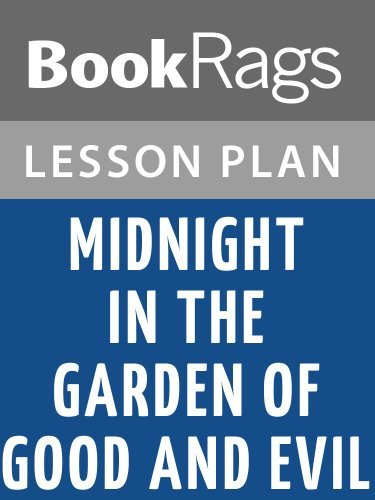 Lesson Plans Midnight in the Garden of Good and Evil