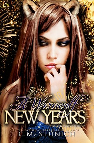 A Werewolf New Year's: A Novella (Howling Holidays Book 2)