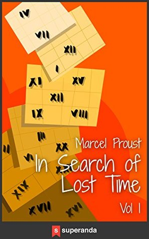 In Search of Lost Time vol. I
