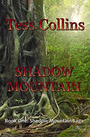 SHADOW MOUNTAIN (Book One: Shadow Mountain Saga 1)