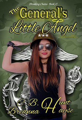 The General's Little Angel by C.B. Hunt