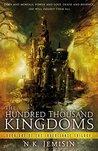 The Hundred Thousand Kingdoms (The Inheritance Trilogy, #1)