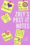 Zoey's Post-It Notes by Jeff Steiner