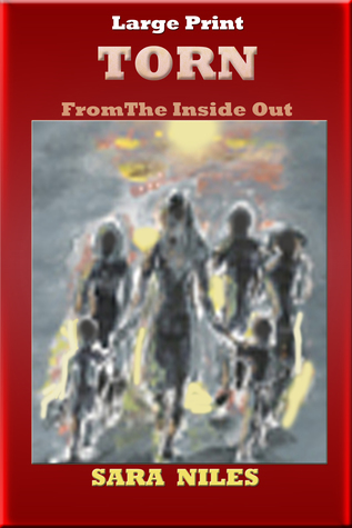Torn From the Inside Out by Sara Niles