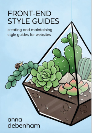 Front-End Style Guides by Anna Debenham