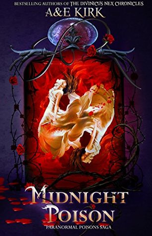 Midnight Poison (The Paranormal Poisons Saga, #1)