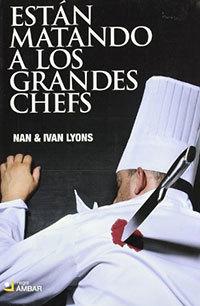 estn-matando-a-los-grandes-chefs