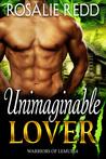 Unimaginable Lover by Rosalie Redd