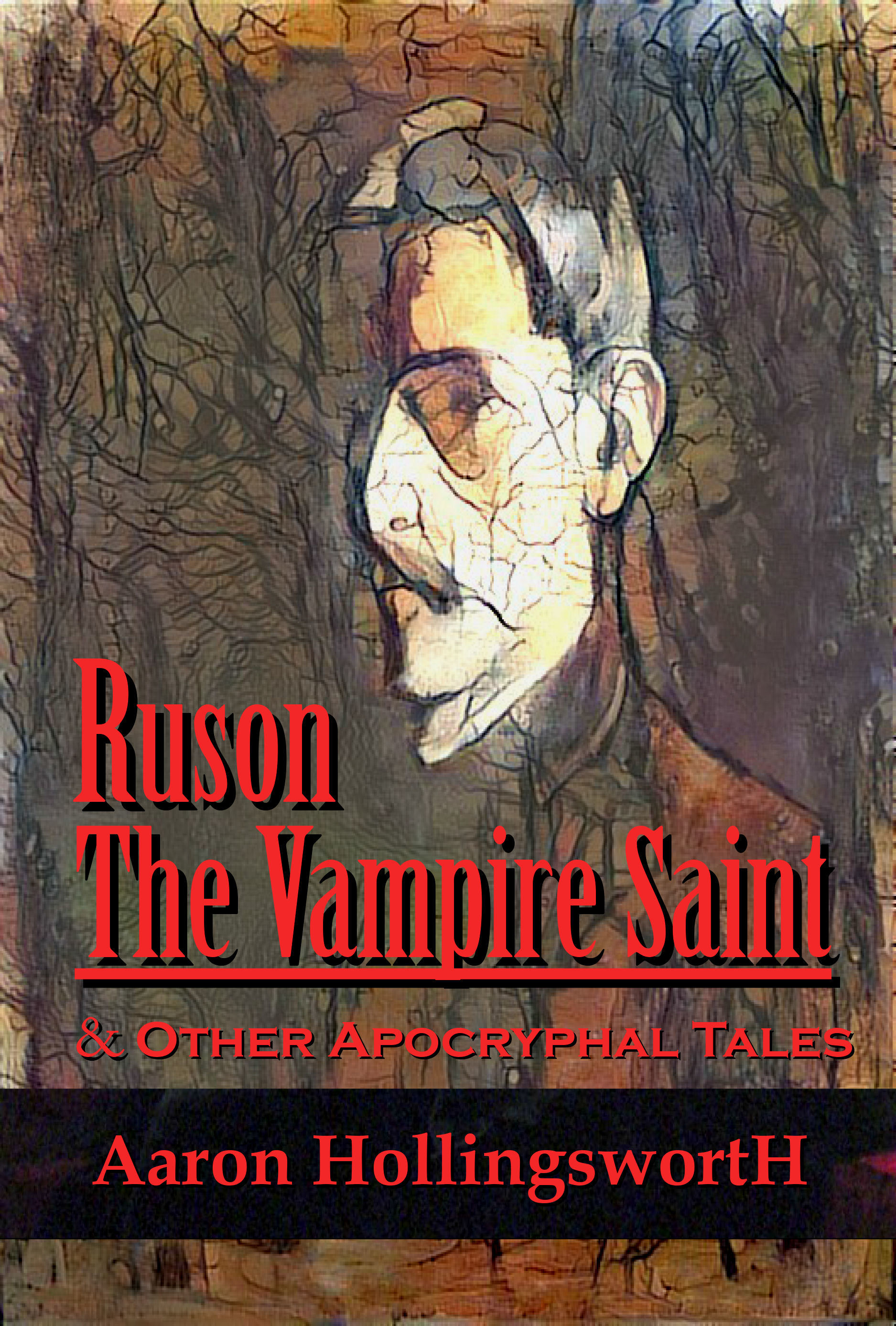 Ruson the Vampire Saint & Other Apocryphal Tales