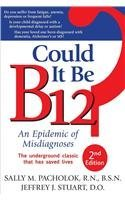 could-it-be-b-12-an-epidemic-of-misdiagnoses