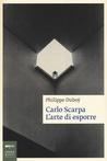Carlo Scarpa: l'arte di esporre