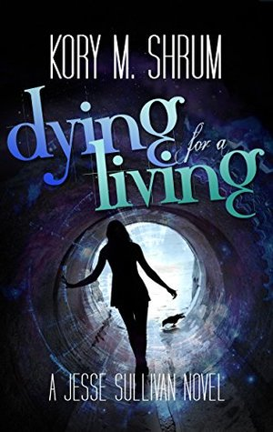 Dying for a Living(Jesse Sullivan 1)