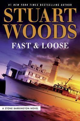 Fast and Loose (Stone Barrington, #41)
