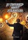 27 Thoughts About Steampunk